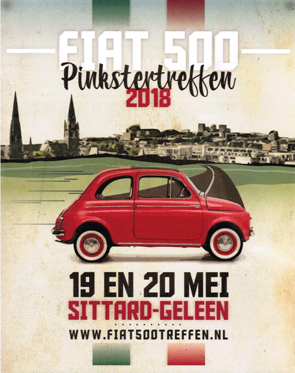 Das Fiat 500 Treffen in Holland: Sittard-Geleen Pfingsten 2018