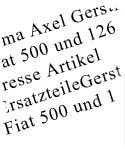 Press articles about Axel Gerstl - Fiat 500, Fiat 126 & Fiat 600 spare parts, tuning and accessoires