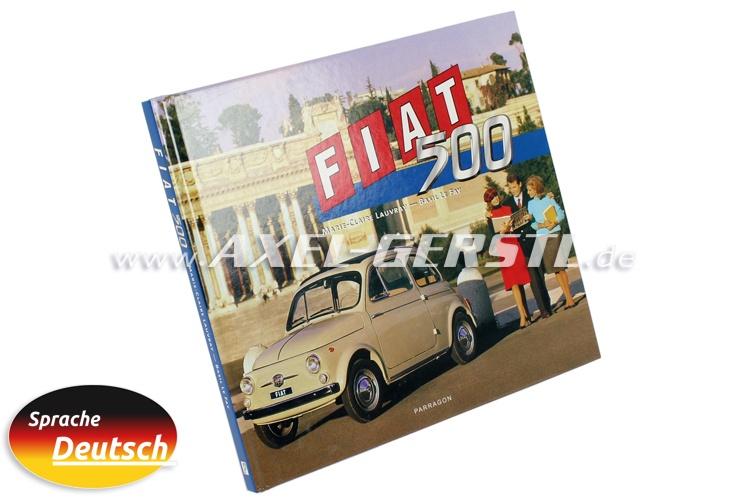Livre Fiat 500 de Marie-Claire Lauvray, (en allemand)