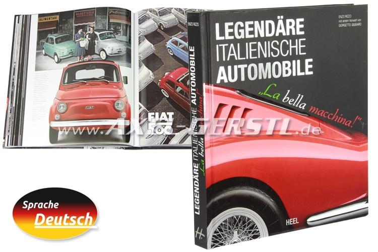 Libro: Legendäre italienische Automobile (in tedesco)