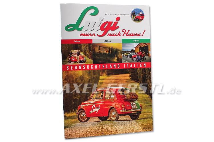 LIT: Luigi muss nach Hause!, Magazin, Ausgabe 3, 42 Seiten