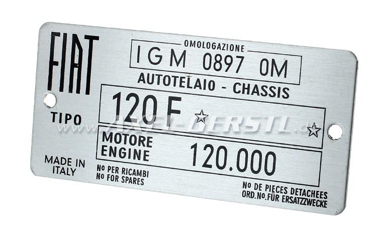 Fiat 120 F logo Type Plate, (eng. 120.000), aluminum