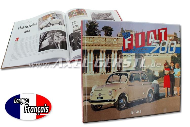 Libro La Fiat 500 de mon père di Marie-Claire Lauvray