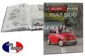 LIT: Le Guide Fiat 500 von Philippe Berthonnet